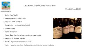Arcadian Gold Coast Pinot Noir