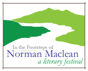 In The Footsteps Of Norman Maclean Festival